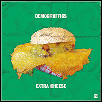 Demograffics - Extra Cheese